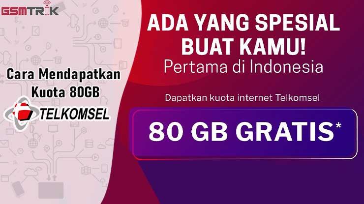 Cara Mendapatkan Kuota Gratis 80GB Telkomsel