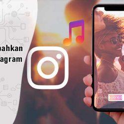 Cara Menambahkan Musik ke Instagram