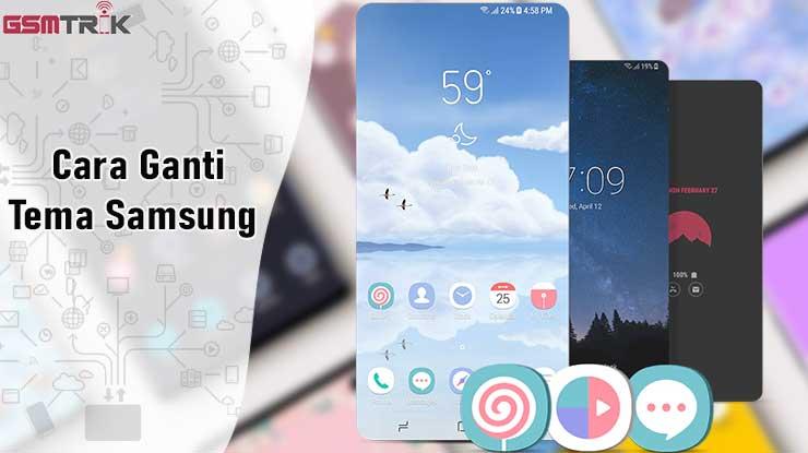 Cara Ganti Tema Samsung