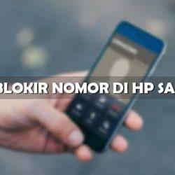 Cara Blokir Nomor di HP Samsung Android dan Lipat