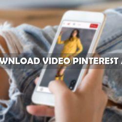 Cara Download Video Pinterest Android Tanpa Apliaksi