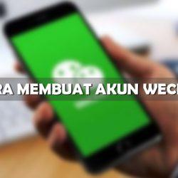 Cara Membuat Akun WeChat Tanpa Scan Barcode PASTI Jadi