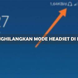 Cara Menghilangkan Mode Headset di HP Xiaomi