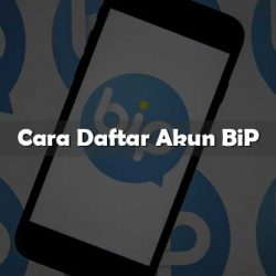 Cara Daftar Akun BiP