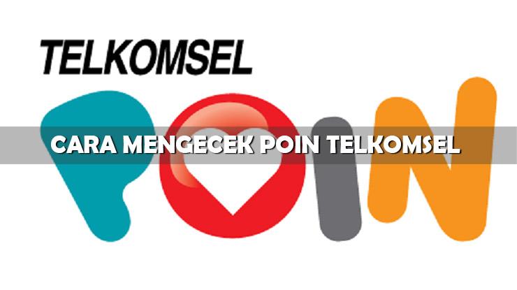 Cara Mengecek Poin Telkomsel