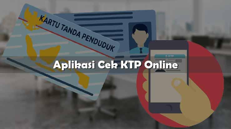 Aplikasi Cek KTP Online