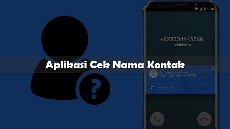 Aplikasi Cek Nama Kontak