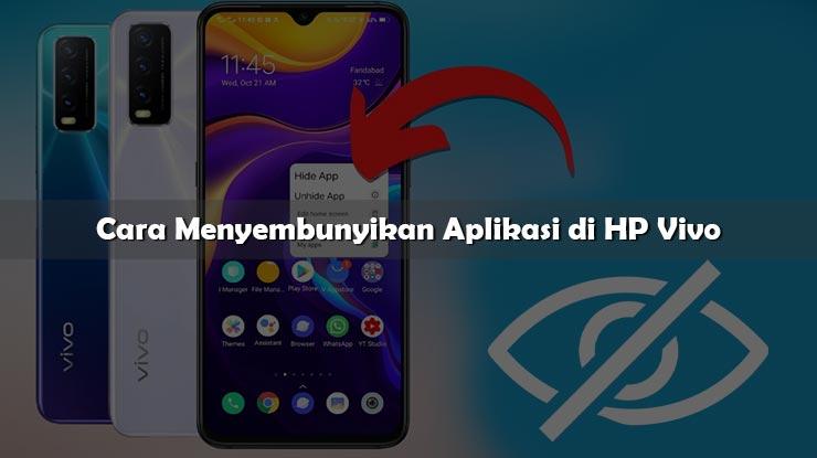 Cara Menyembunyikan Aplikasi di HP Vivo