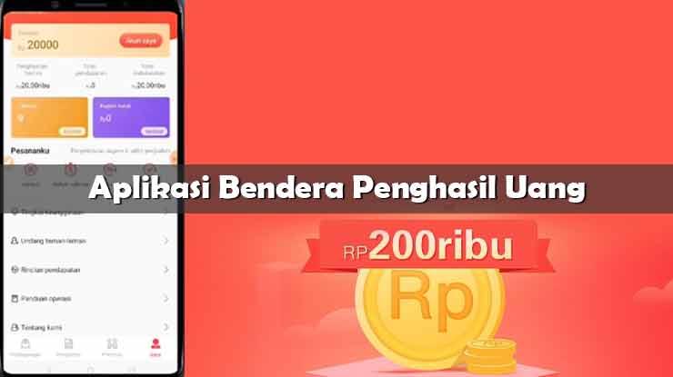 Aplikasi Bendera Penghasil Uang