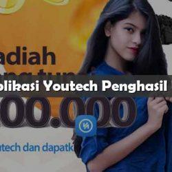 Aplikasi Youtech Penghasil Uang