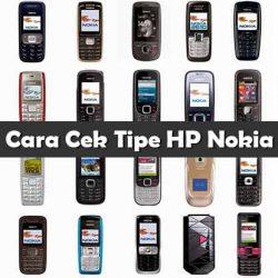 Cara Cek Tipe HP Nokia