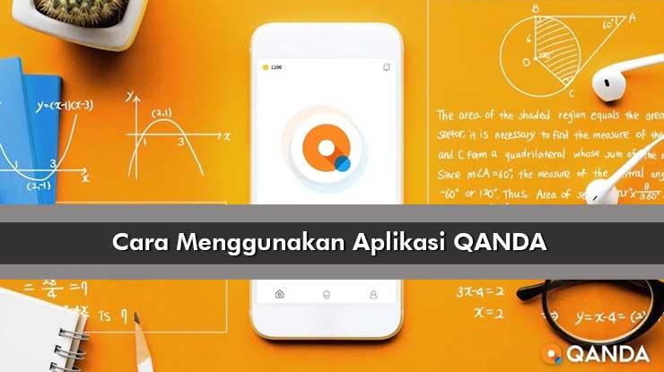 Cara Menggunakan Aplikasi QANDA