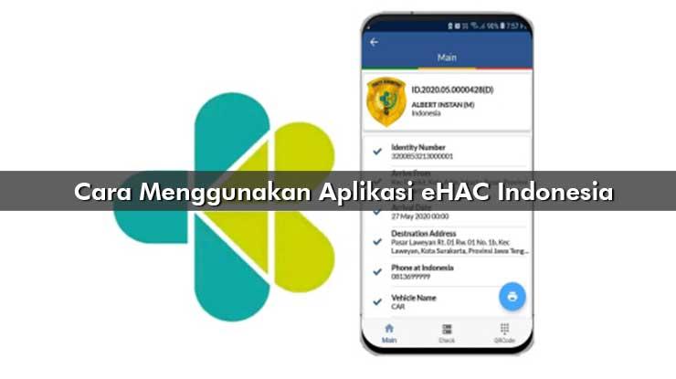 Cara Menggunakan Aplikasi eHAC Indonesia