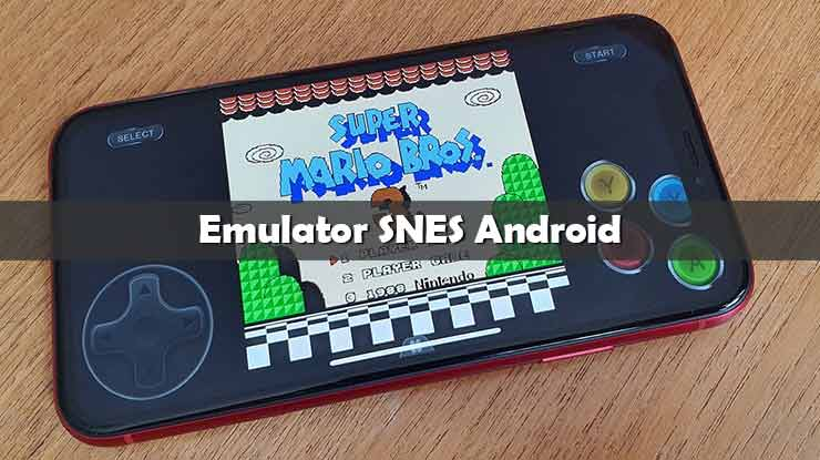 Emulator SNES Android