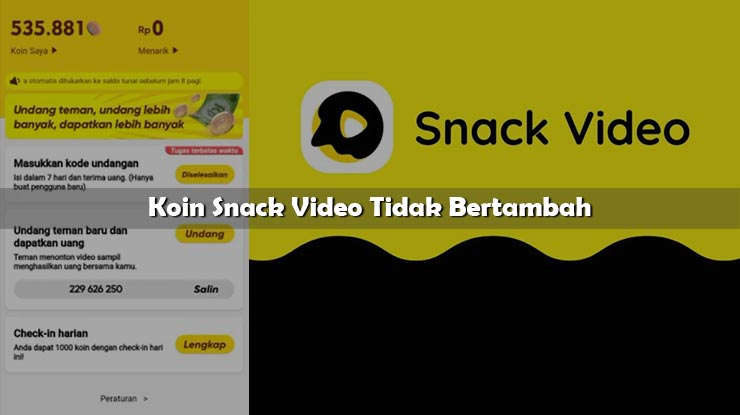 Koin Snack Video Tidak Bertambah