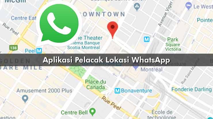 Aplikasi Pelacak Lokasi WhatsApp