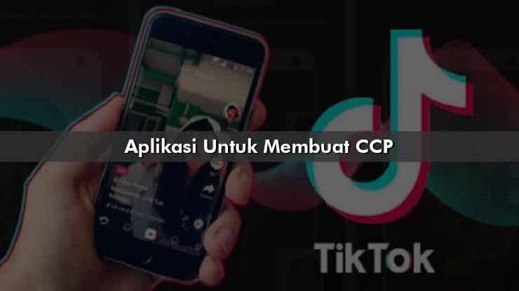 Aplikasi Untuk Membuat CCP