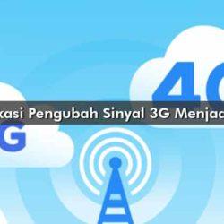 Aplikasi Pengubah Sinyal 3G Menjadi 4G