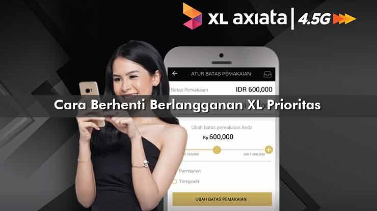 Cara Berhenti Berlangganan XL Prioritas