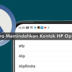 Cara Memindahkan Kontak HP Oppo