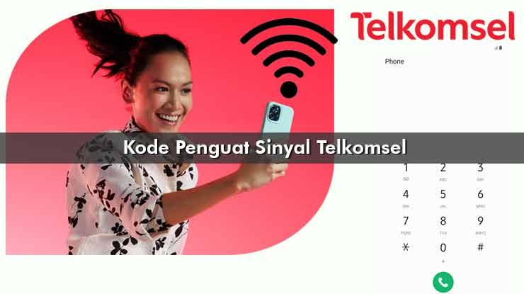 Kode Penguat Sinyal Telkomsel