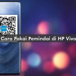 Cara Pakai Pemindai di HP Vivo