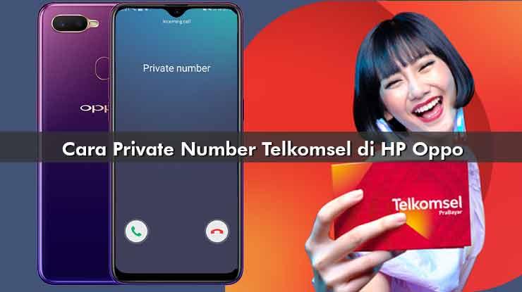 Cara Private Number Telkomsel di HP Oppo