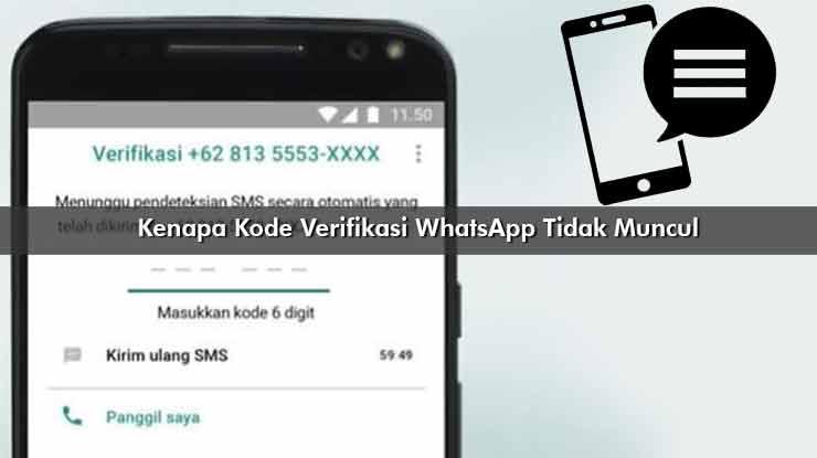Kenapa Kode Verifikasi WhatsApp Tidak Muncul