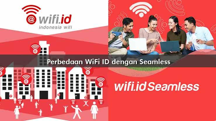 Perbedaan WiFi ID dengan Seamless